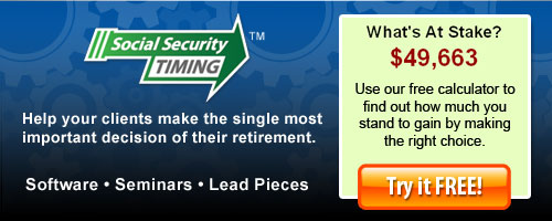 Social Security Timing™: Help your clients make the single most important decision of their retirement.