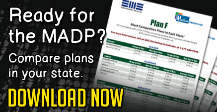 Be prepared for the MADP with SMS-Endorsed Med Supp Plans and Rates