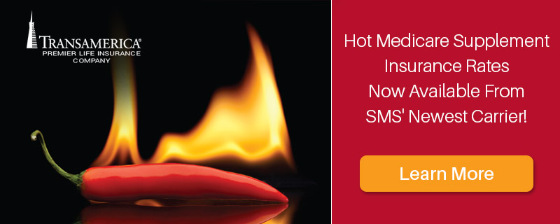 Hot Medicare Supplement Insurance Rates Now Available From SMS' Newest Carrier!