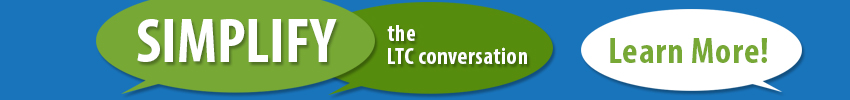Simplify the LTC Conversation