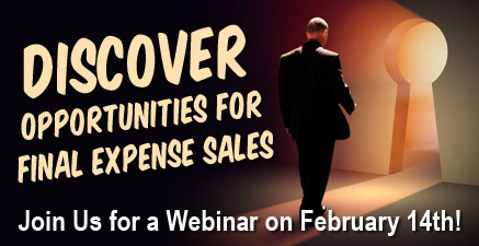 Discover Opportunities for Final Expense Sales