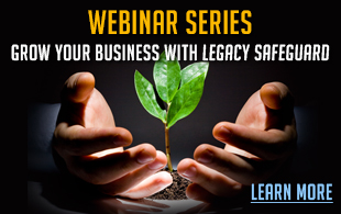 Grow Your Business with Legacy Safeguard